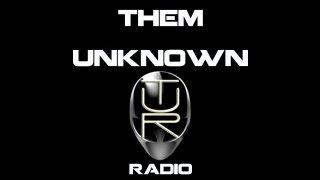 Them Unknown Radio