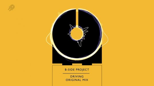 B   SIDE PROJECT Driving Original Mix