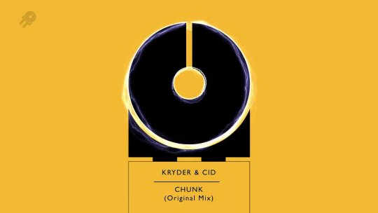 House Music KRYDER & CID Chunk (Original Mix) Dancing Astronaut