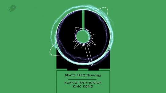 KURA & TONY JUNIOR King Kong Beatz Freq Bootleg