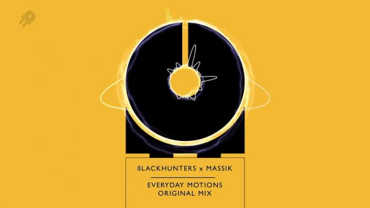 ßLACKHUNTERS x MASSIK Everyday Motions Original Mix Nathan Brumley