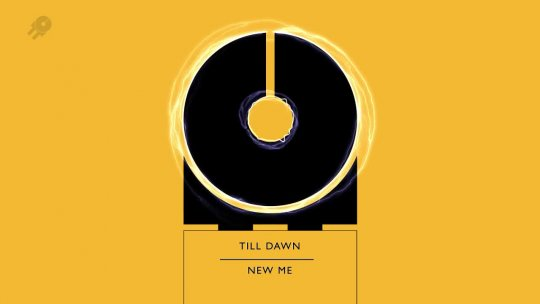 TILL DAWN New Me Original Mix