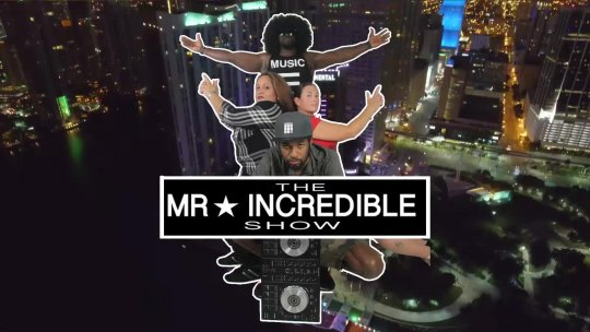 Mr Incredible Show S3. E22. Feat Marcano Sax Jun 6, 2018