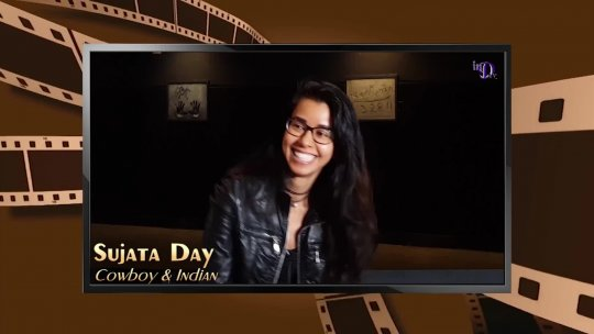 inD Films Monthly | Sujata Day~COWBOY AND INDIAN | Episode 207