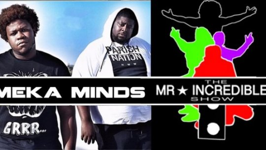 M.E.K.A. Minds on the Mr.IncredibleShow