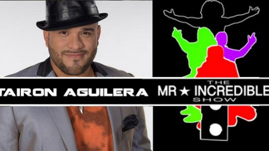 Mr.Incredibleshow Season03 Ep07 w. Tairon Aguilar