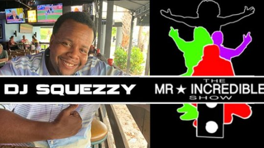 Mr.Incredibleshow Se2019 Ep13 w/ DJ Squezzy