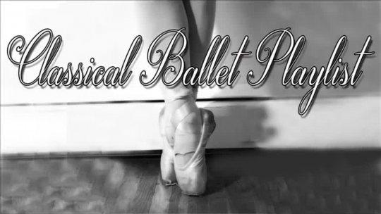 Classical Ballet Music (The Nutcracker, Swan Lake