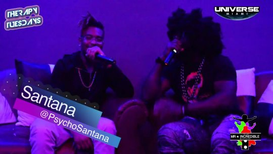 @Mr.Incredibleshow Interview with @psychoSantana  at #THERAPYTUESDAYS