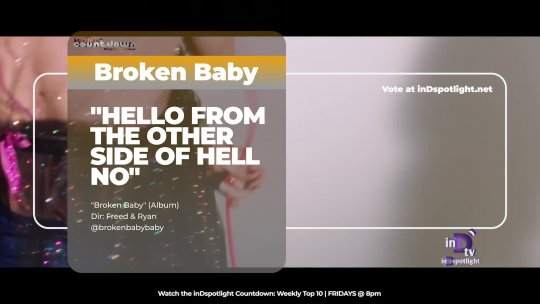 inDtv® Countdown Music Video | Broken Baby   HELLO FROM THE OTHER SIDE OF HELL NO