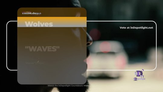 inDtv® Countdown Music Video | Wolves   WAVES