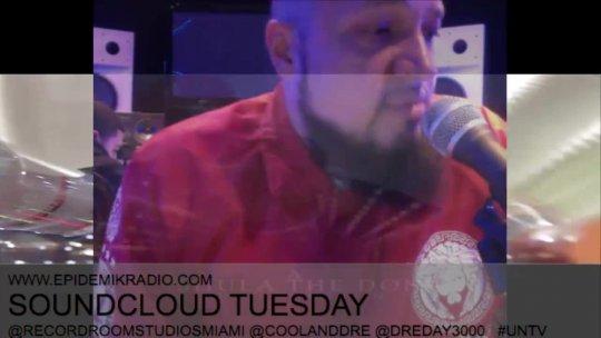 Cool & Dre Present Soundcloud Tuesdays Feb 24, 2015 pt3