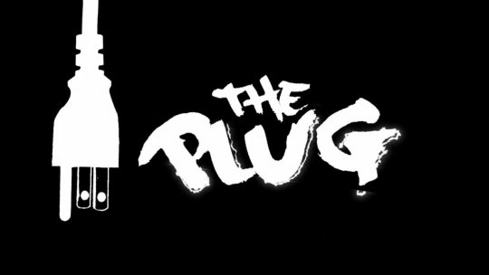 The Plug Feb 9th, 2016