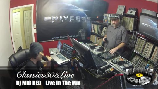 Dj MIC RED HIP-HOP REMIX - Classics305LIVE Dec 5, 2015