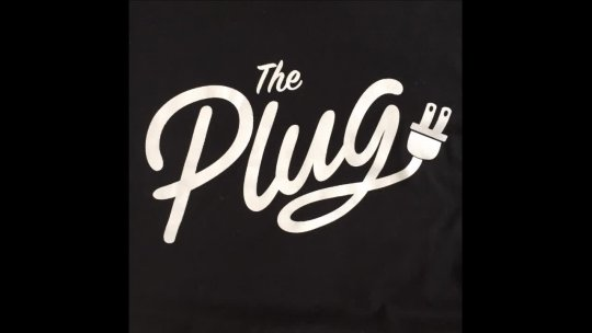 The Plug Feb 28th 2017
