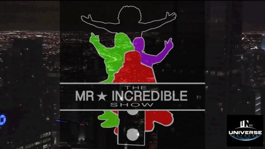 Mr. Incredible Show May 24, 2017 Part 2