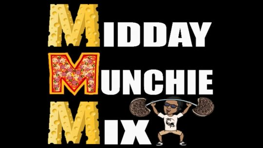 MidDay Munchie Mix May 31, 2017