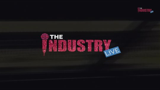 The Industry Live Episode 7